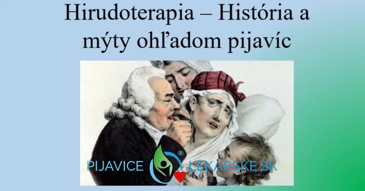 História a mýty o pijaviciach je dôležitá súčasť Hirudoterapie aj dnes