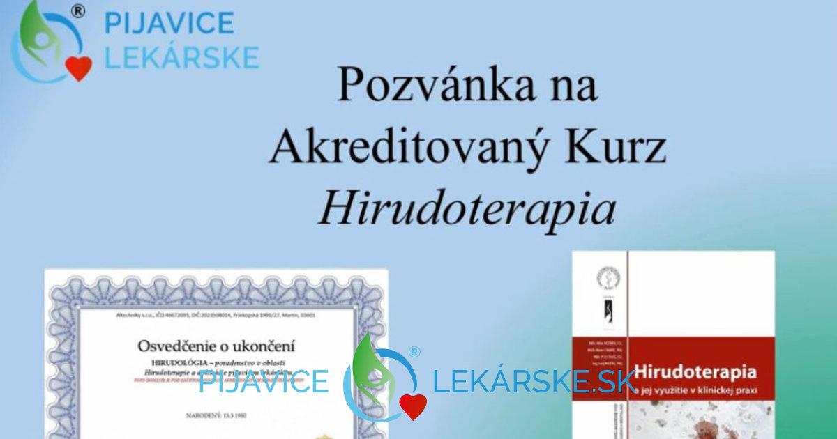 Pozývame vás na akreditovaný kurz Hirudoterapie